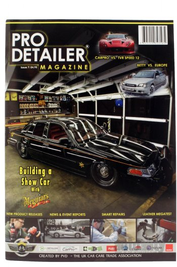 2018 Pro Detailer Magazine Subscription, Issue #7 & Issue #8